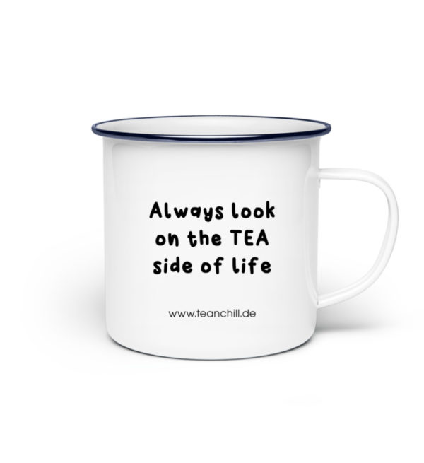 Always look on the TEA side of life - Emaille Tasse-3